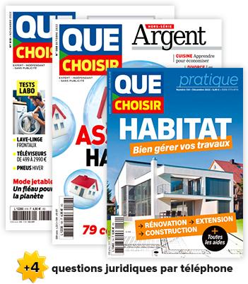 Magazine mensuel Que Choisir & Magazine Que Choisir Argent